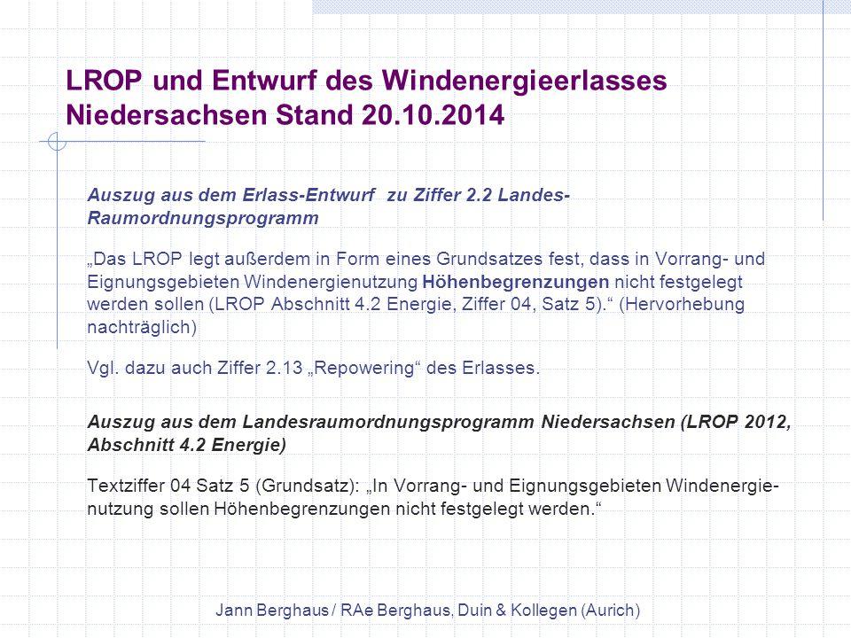 """LROP und Entwurf des Windenergieerlasses Niedersachsen Stand 20.10.2014 Auszug aus dem Erlass-Entwurf zu Ziffer 2.2 Landes- Raumordnungsprogramm """"Das"""