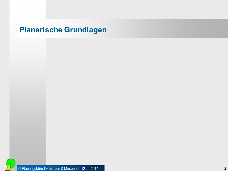 © Planungsbüro Diekmann & Mosebach 12.11.2014 4 Planerische Grundlagen 34.