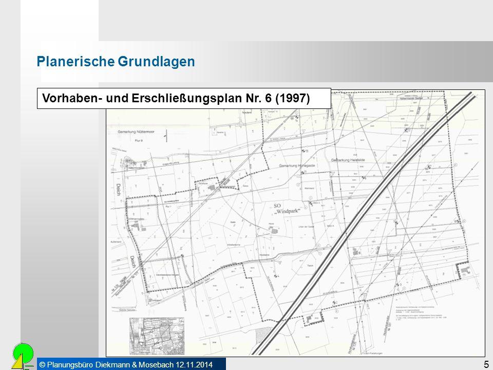 © Planungsbüro Diekmann & Mosebach 12.11.2014 5 Vorhaben- und Erschließungsplan Nr. 6 (1997) Planerische Grundlagen