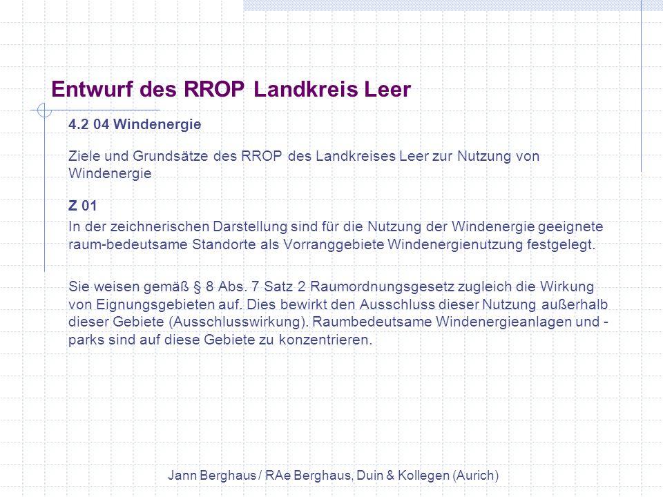 Entwurf des RROP Landkreis Leer 4.2 04 Windenergie Ziele und Grundsätze des RROP des Landkreises Leer zur Nutzung von Windenergie Z 01 In der zeichner