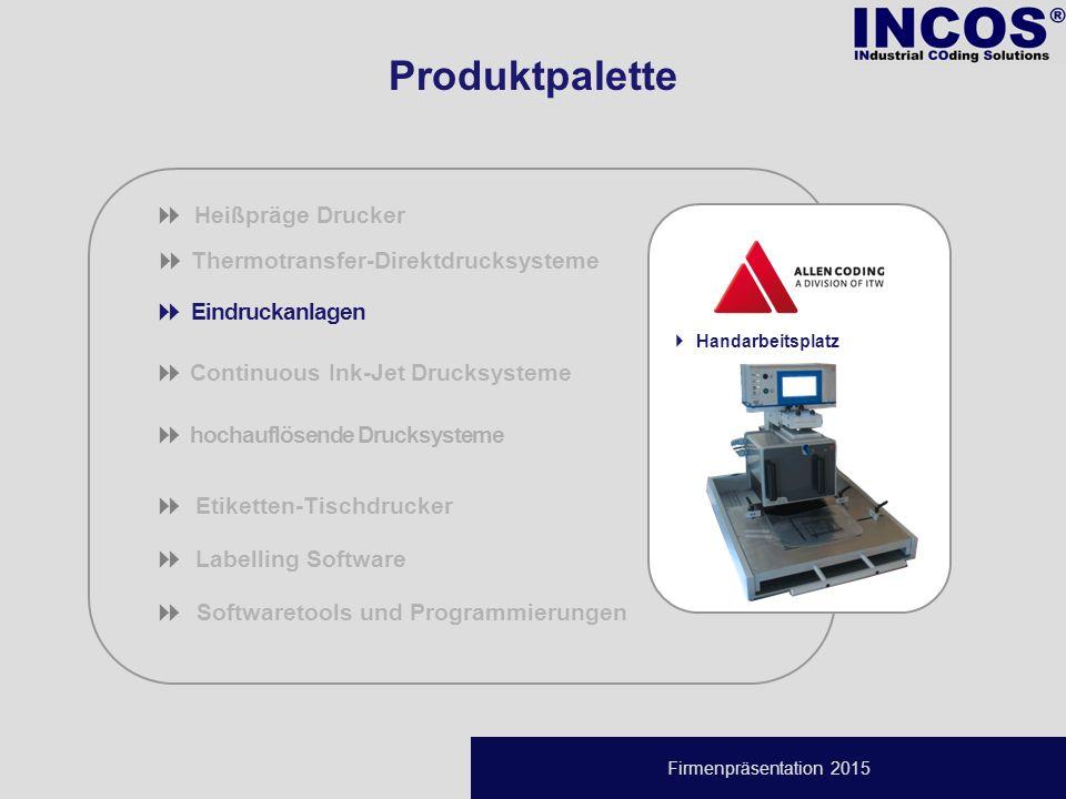 Firmenpräsentation 2015  Thermotransfer-Direktdrucksysteme  Eindruckanlagen  Continuous Ink-Jet Drucksysteme  hochauflösende Drucksysteme  Etiketten-Tischdrucker  Labelling Software   Softwaretools und Programmierungen  Heißpräge Drucker Produktpalette  Handarbeitsplatz