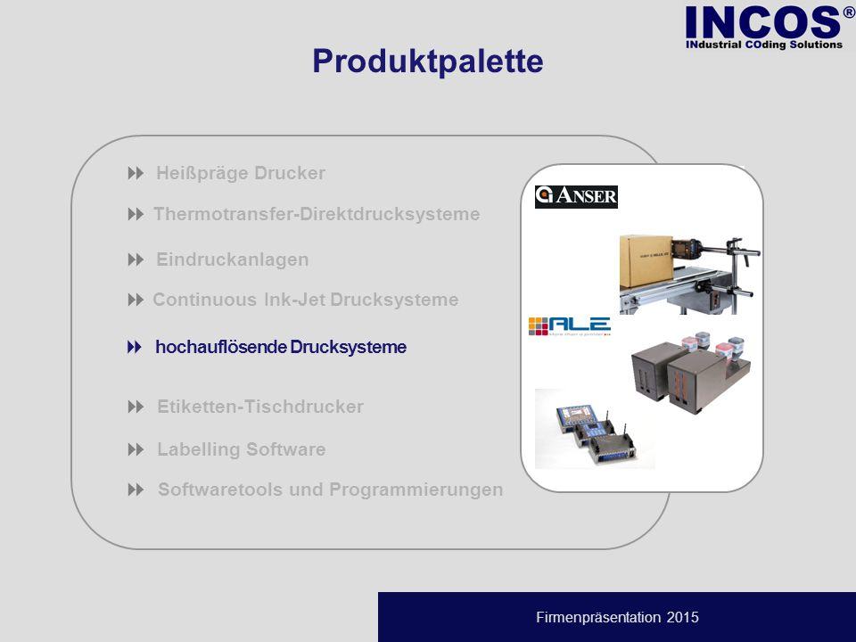Firmenpräsentation 2015  Thermotransfer-Direktdrucksysteme  Eindruckanlagen  Continuous Ink-Jet Drucksysteme  hochauflösende Drucksysteme  Etiketten-Tischdrucker  Labelling Software   Softwaretools und Programmierungen  Heißpräge Drucker Produktpalette
