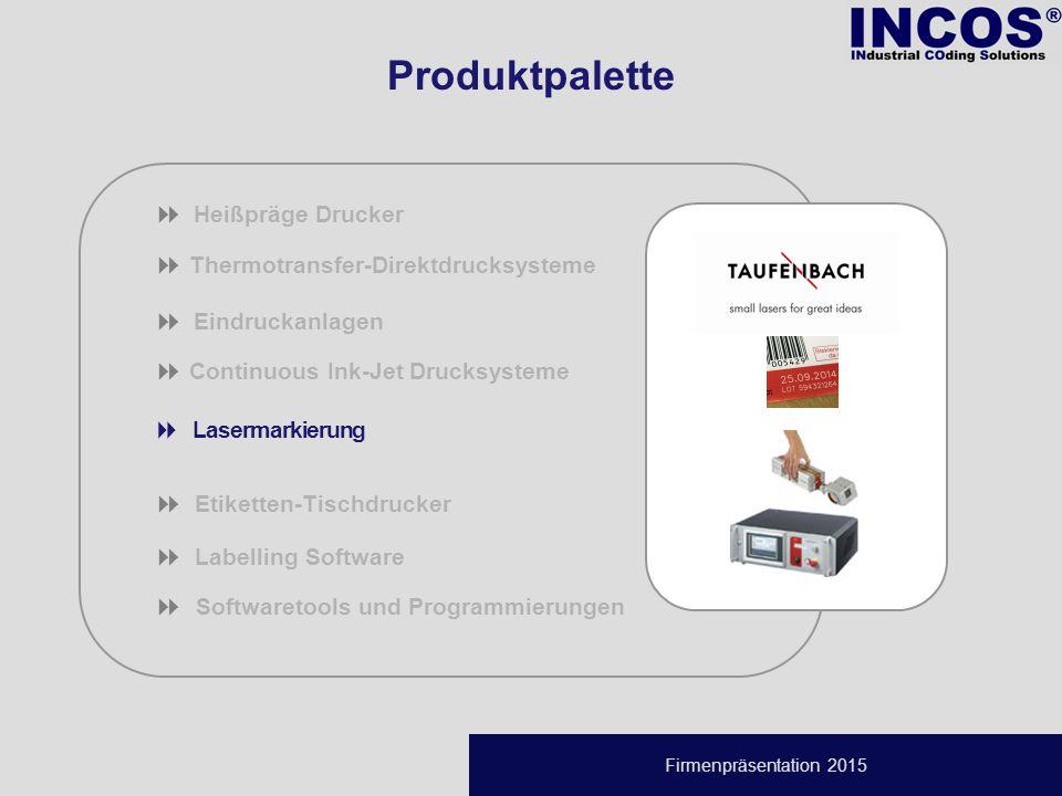 Firmenpräsentation 2015  Thermotransfer-Direktdrucksysteme  Eindruckanlagen  Continuous Ink-Jet Drucksysteme  Lasermarkierung  Etiketten-Tischdrucker  Labelling Software   Softwaretools und Programmierungen  Heißpräge Drucker Produktpalette