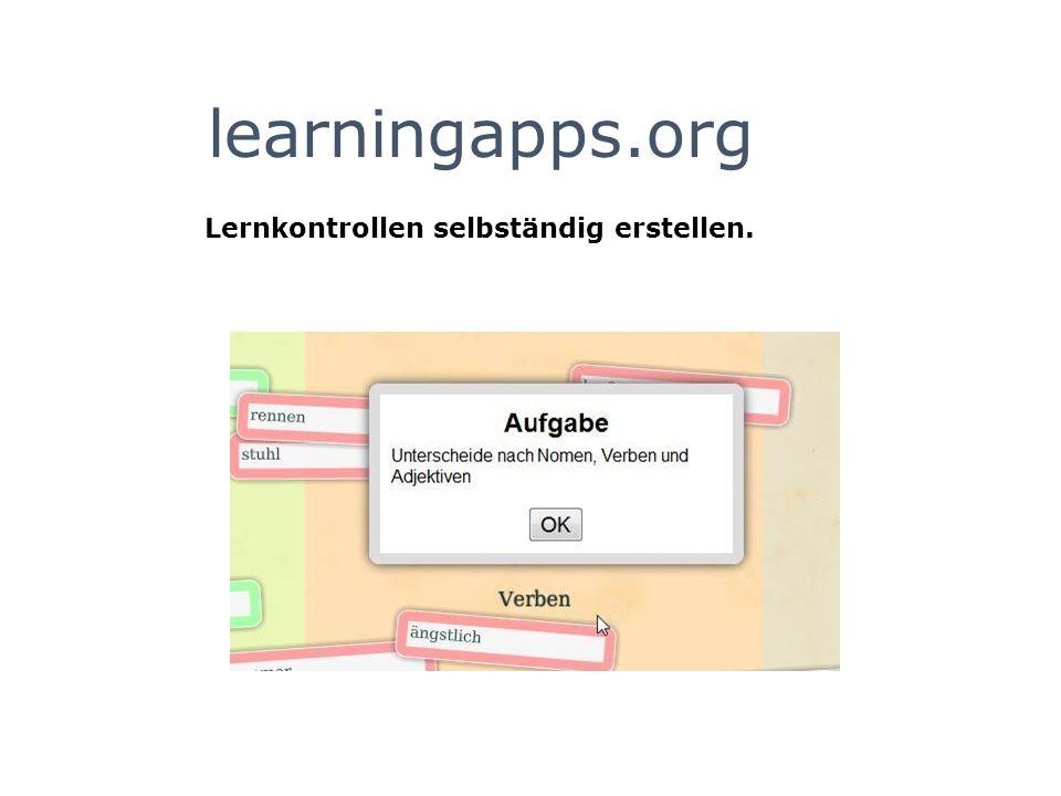 learningapps.org Lernkontrollen selbständig erstellen.