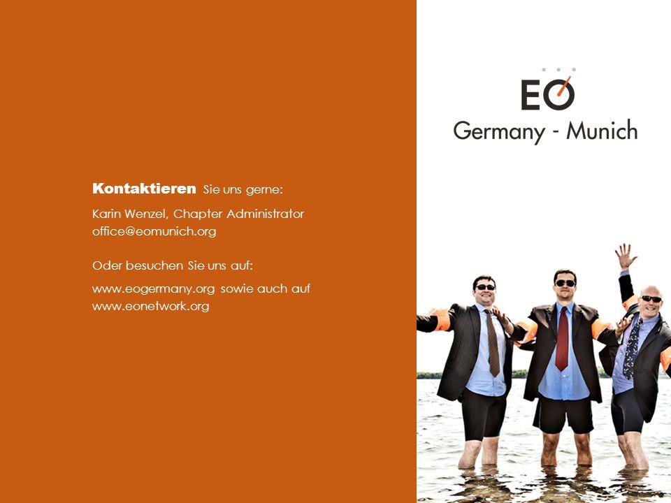 Kontaktieren Sie uns gerne: Karin Wenzel, Chapter Administrator office@eomunich.org Oder besuchen Sie uns auf: www.eogermany.org sowie auch auf www.eonetwork.org