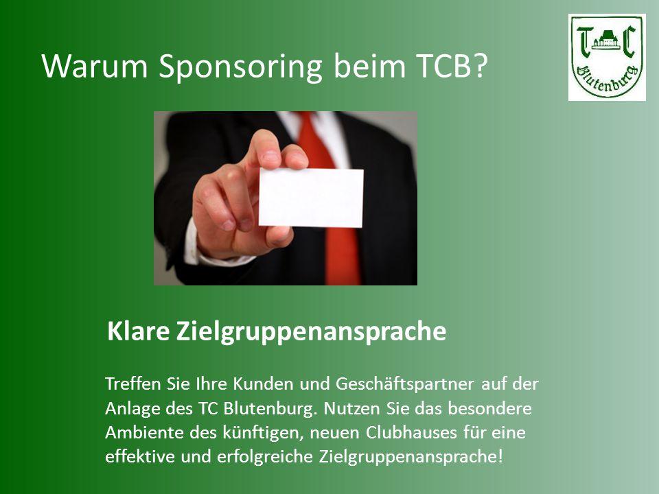 Warum Sponsoring beim TCB? Klare Zielgruppenansprache Treffen Sie Ihre Kunden und Geschäftspartner auf der Anlage des TC Blutenburg. Nutzen Sie das be