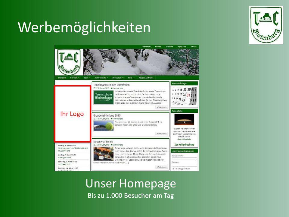 Werbemöglichkeiten Unser Homepage Bis zu 1.000 Besucher am Tag Ihr Logo