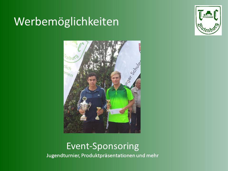 Werbemöglichkeiten Event-Sponsoring Jugendturnier, Produktpräsentationen und mehr