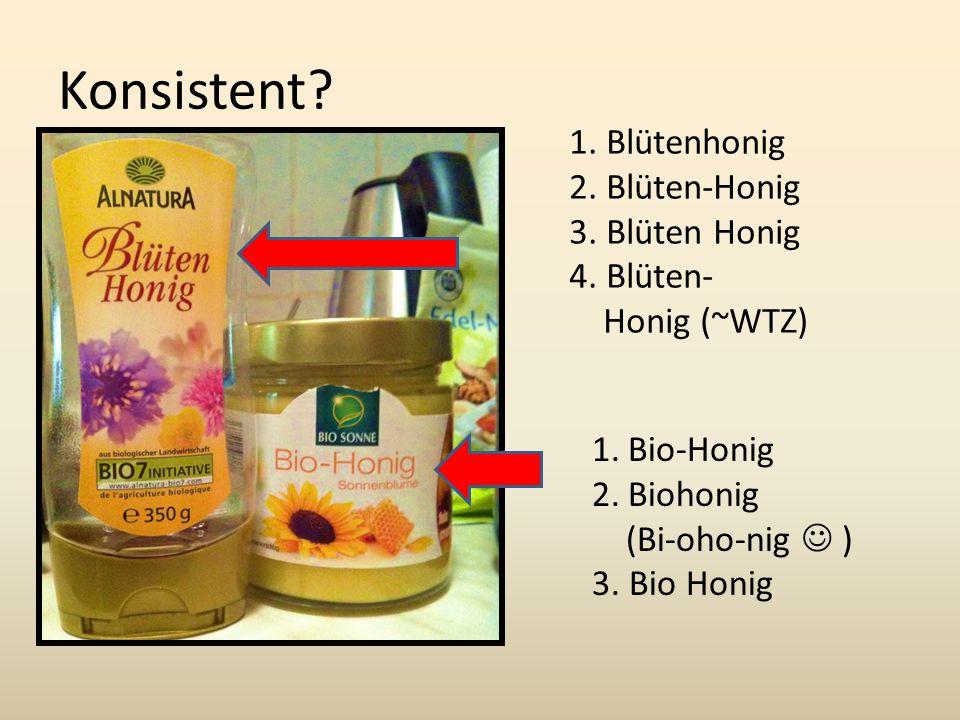 Konsistent.1. Blütenhonig 2. Blüten-Honig 3. Blüten Honig 4.