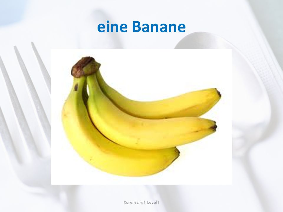 eine Banane Komm mit! Level I