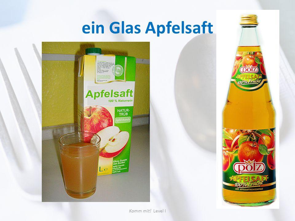 ein Glas Apfelsaft Komm mit! Level I