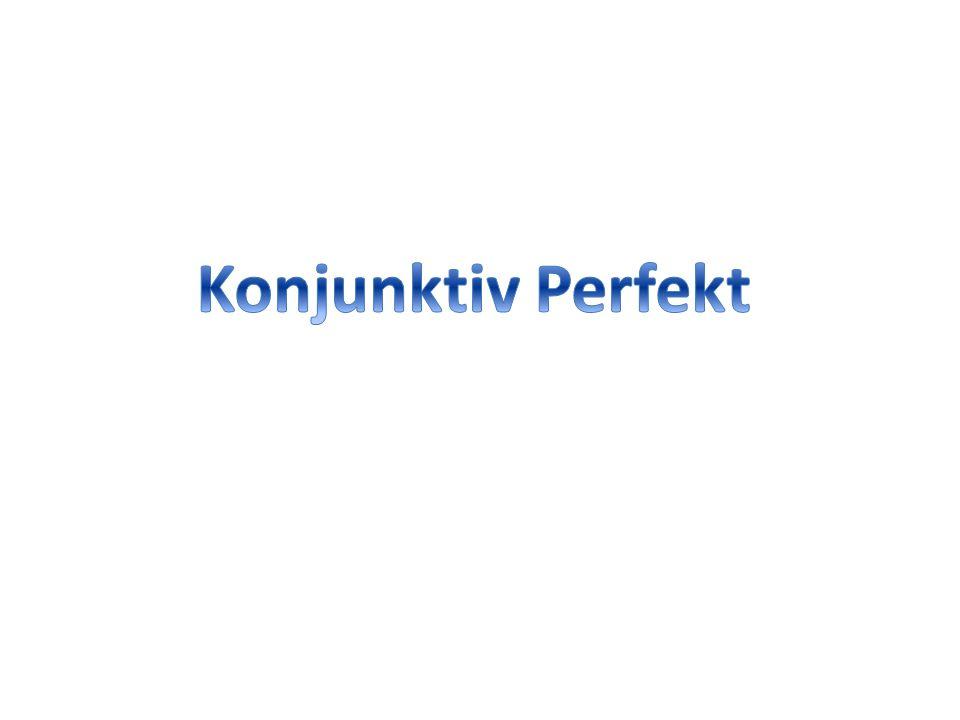 "Tipp: Das Konjunktiv Perfekt wird ganz normal gebildet: Perfektstamm (""i- ) + ""-eri- + Personalendung."