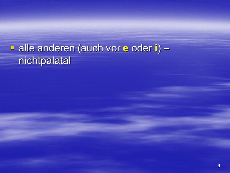 29 [z][z][z][z]  ist die stimmhafte Entsprechung zu c [t  s]  stets stimmhaft zu sprechen zima – зима vaza – ваза voz – воз