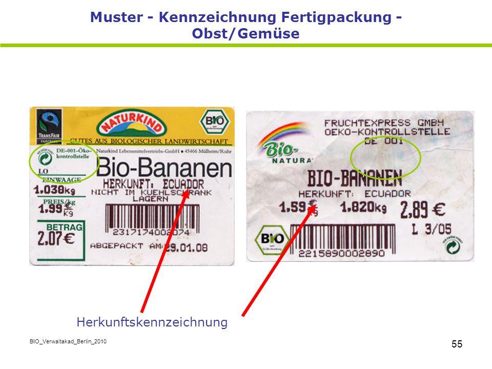 BIO_Verwaltakad_Berlin_2010 55 Muster - Kennzeichnung Fertigpackung - Obst/Gemüse Herkunftskennzeichnung