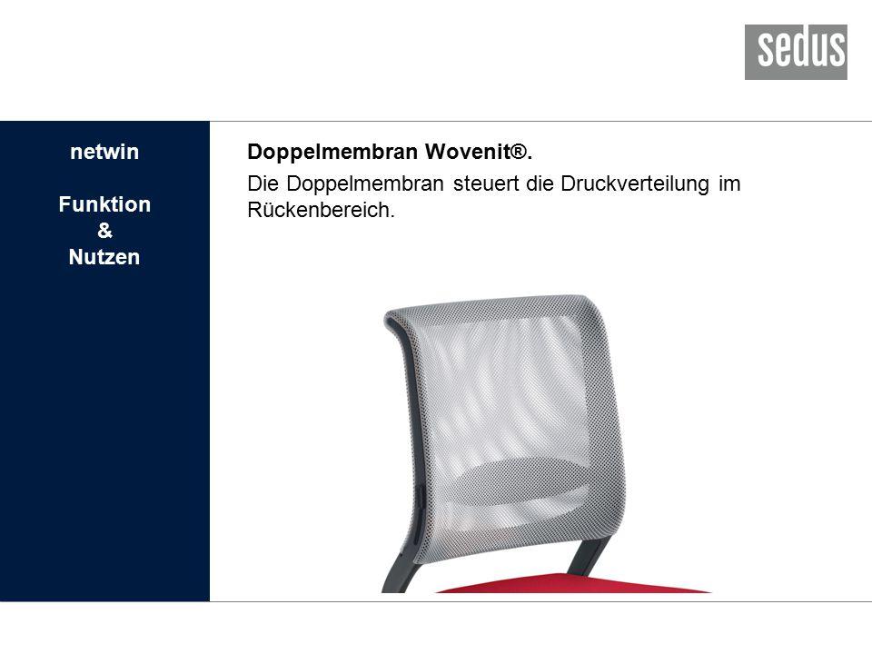 Doppelmembran Wovenit®. Die Doppelmembran steuert die Druckverteilung im Rückenbereich.