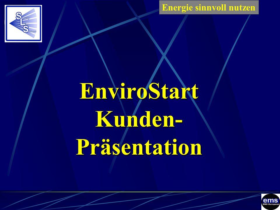 EnviroStartKunden-Präsentation Energie sinnvoll nutzenES