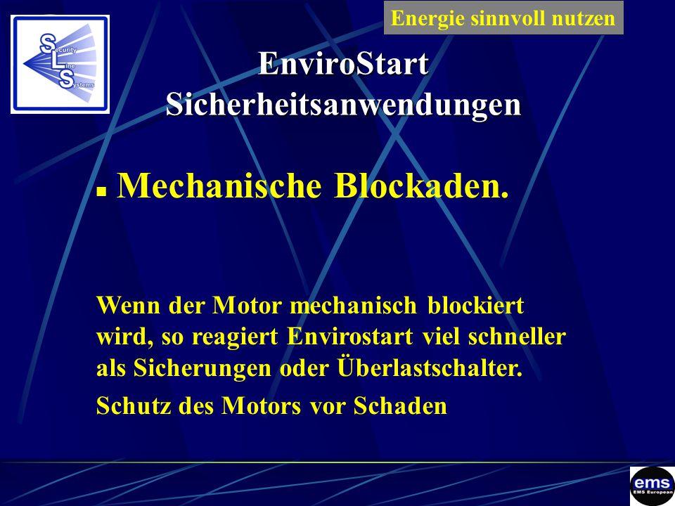 EnviroStart Sicherheitsanwendungen Mechanische Blockaden.