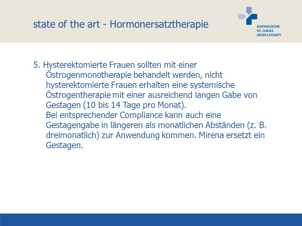 state of the art - Hormonersatztherapie 5.