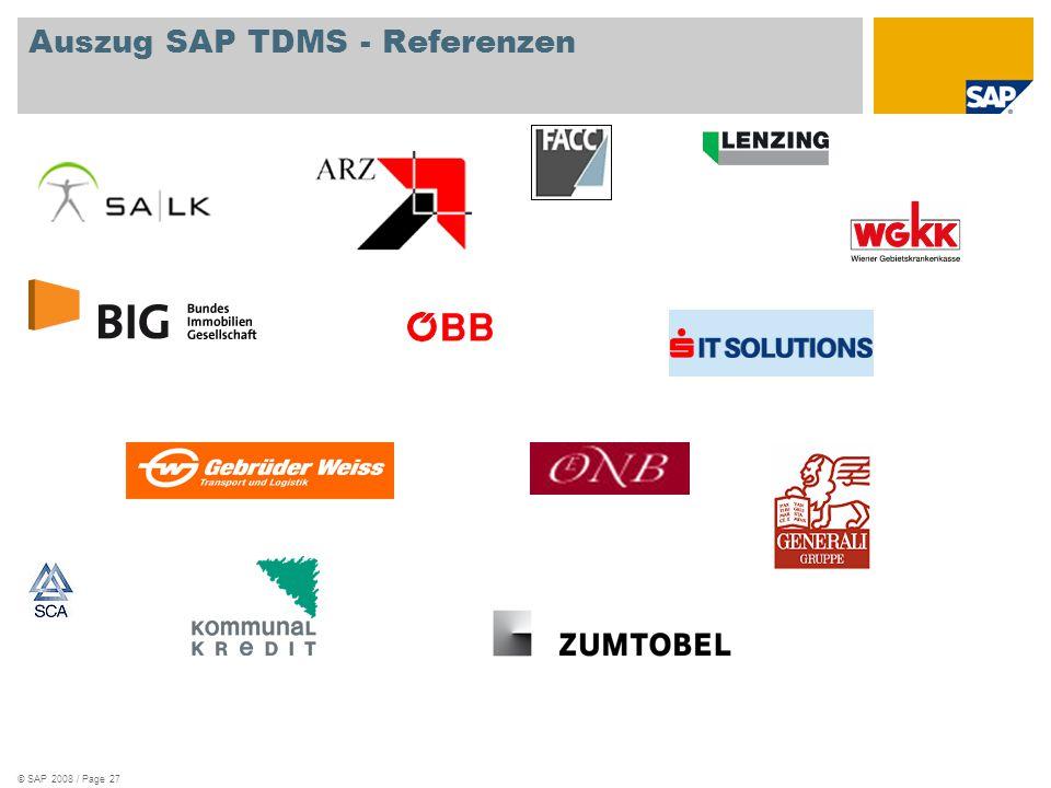 © SAP 2008 / Page 27 Auszug SAP TDMS - Referenzen