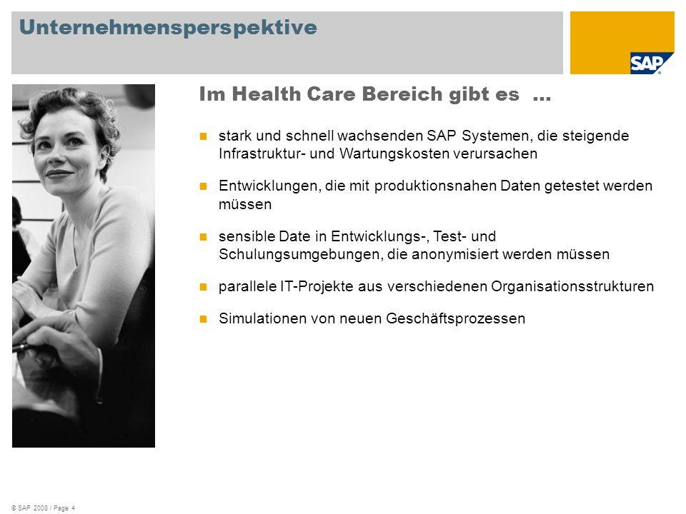 © SAP 2008 / Page 15 1.Kundensituation und Herausforderungen 2.Lösungsansatz und Technologie 3.TDMS für Health Care in Österreich 4.Ihr Nutzen aus SAP TDMS 5.Ausblick Agenda