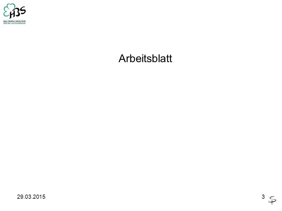 29.03.20153 Arbeitsblatt