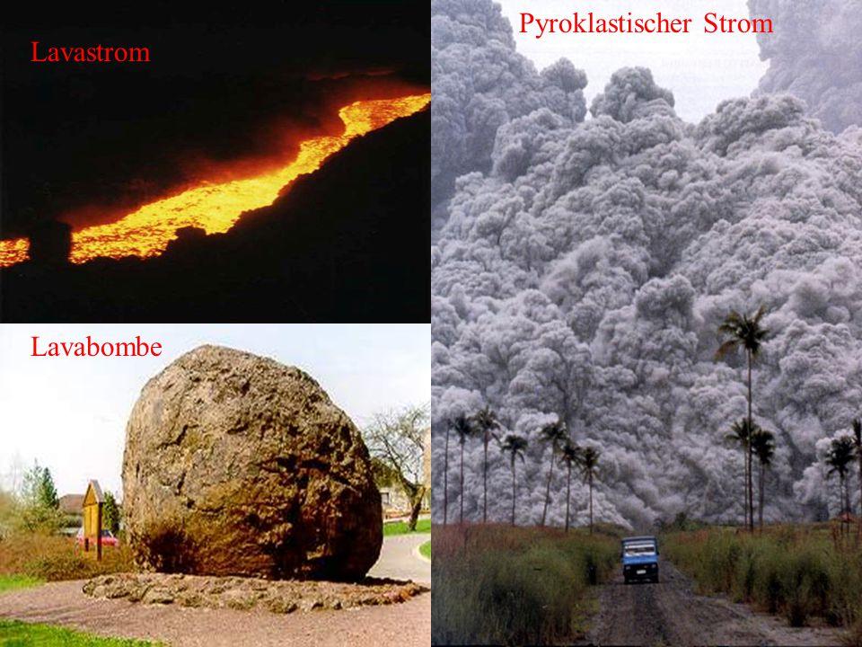 Lavastrom Pyroklastischer Strom Lavabombe