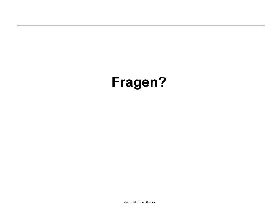 Autor: Manfred Kricke Fragen?