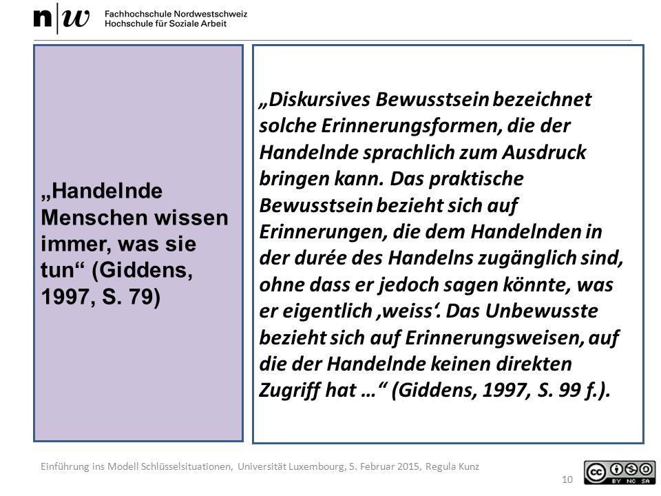"""Einführung ins Modell Schlüsselsituationen, Universität Luxembourg, 5. Februar 2015, Regula Kunz """"Diskursives Bewusstsein bezeichnet solche Erinnerung"""