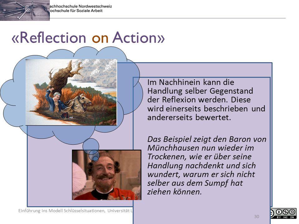 Einführung ins Modell Schlüsselsituationen, Universität Luxembourg, 5. Februar 2015, Regula Kunz «Reflection on Action» Im Nachhinein kann die Handlun