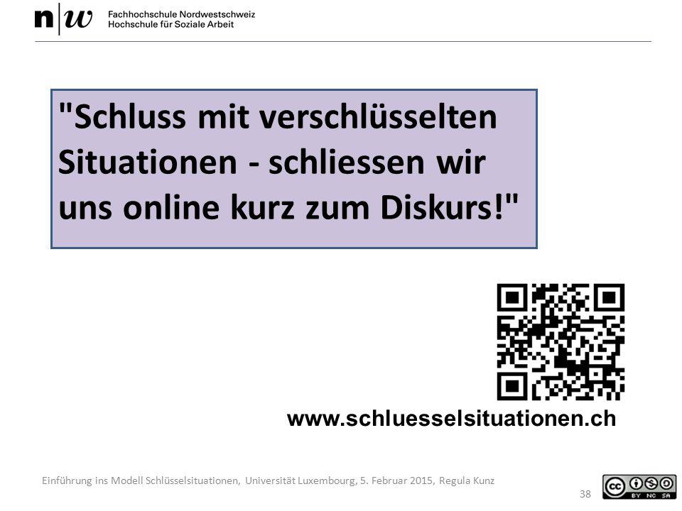Einführung ins Modell Schlüsselsituationen, Universität Luxembourg, 5. Februar 2015, Regula Kunz