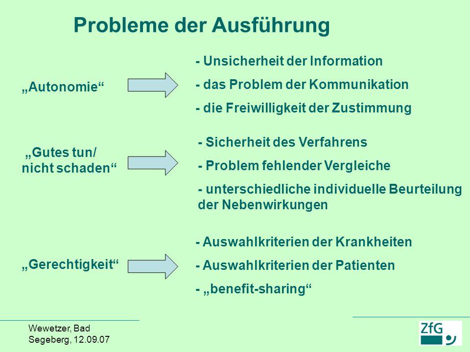 Wewetzer, Bad Segeberg, 12.09.07 - Unsicherheit der Information - das Problem der Kommunikation - die Freiwilligkeit der Zustimmung - Sicherheit des V