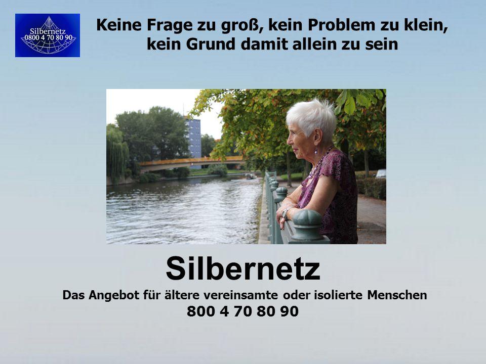 www.Silbernetz.com Vielen Dank für Ihre Unterstützung!