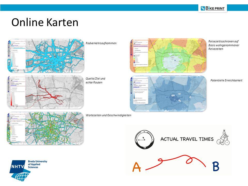 Potentielle Erreichbarkeit Reisezeitisochronen auf Basis wahrgenommener Reisezeiten Wartezeiten und Geschwindigkeiten Quelle/Ziel und echte Routen Radverkehrsaufkommen Online Karten
