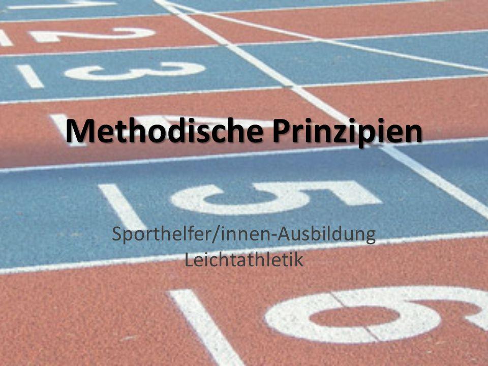 Methodische Prinzipien Sporthelfer/innen-Ausbildung Leichtathletik