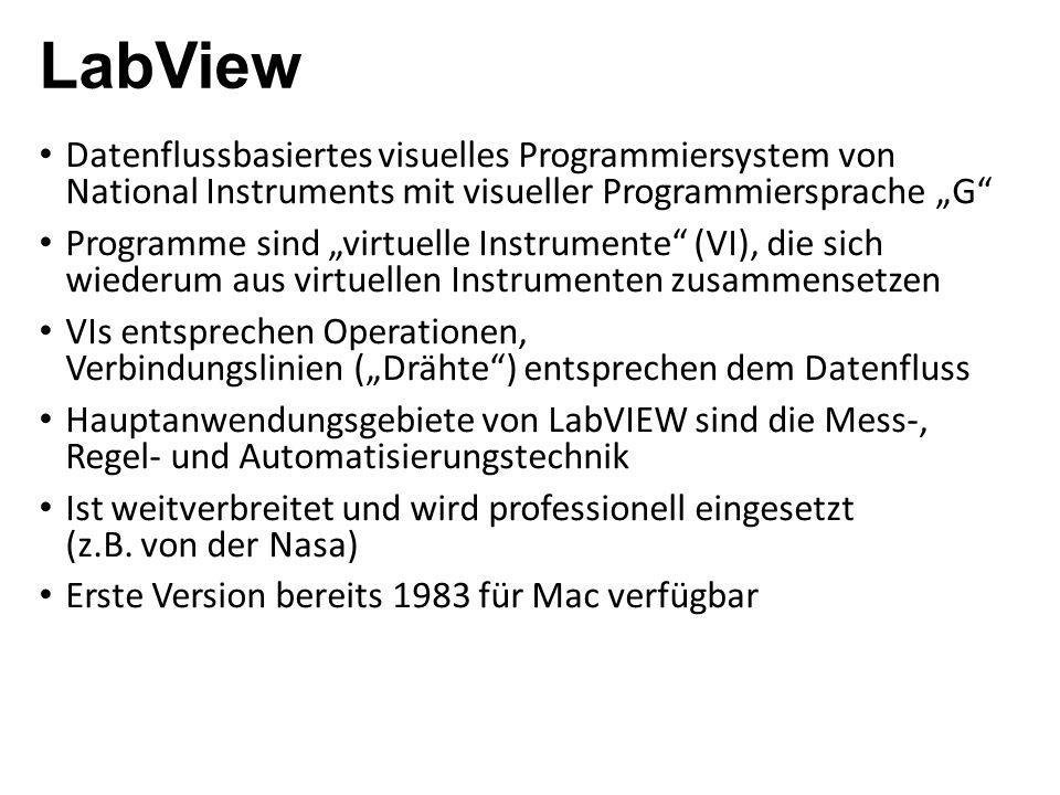 """LabView Datenflussbasiertes visuelles Programmiersystem von National Instruments mit visueller Programmiersprache """"G"""" Programme sind """"virtuelle Instru"""