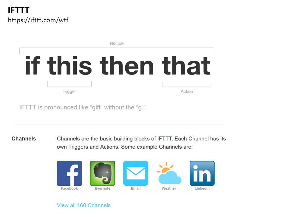 IFTTT https://ifttt.com/wtf