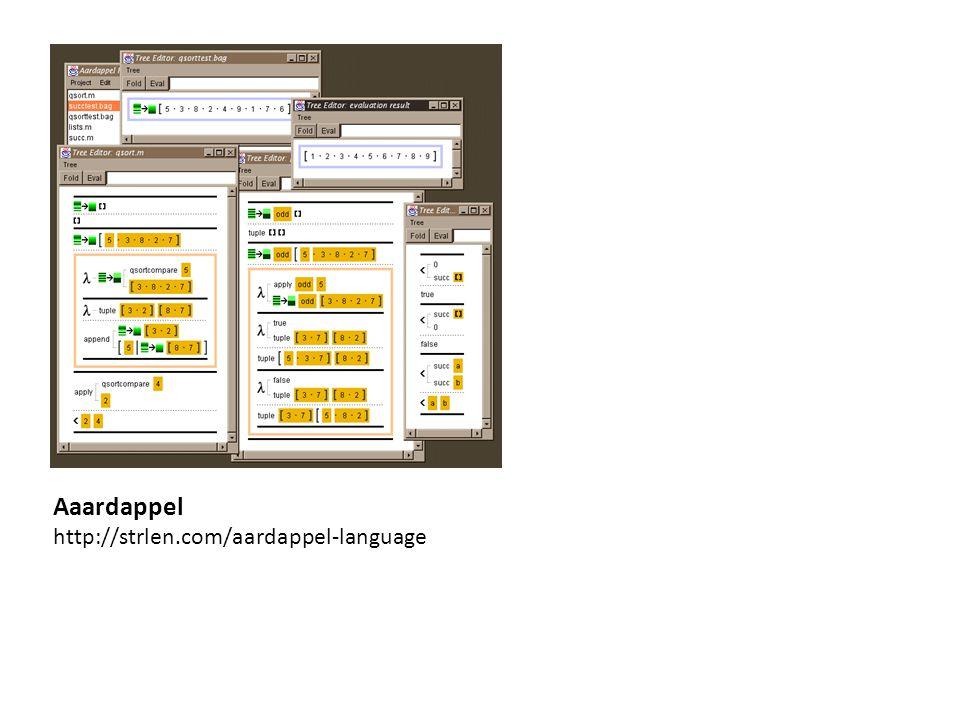 Aaardappel http://strlen.com/aardappel-language