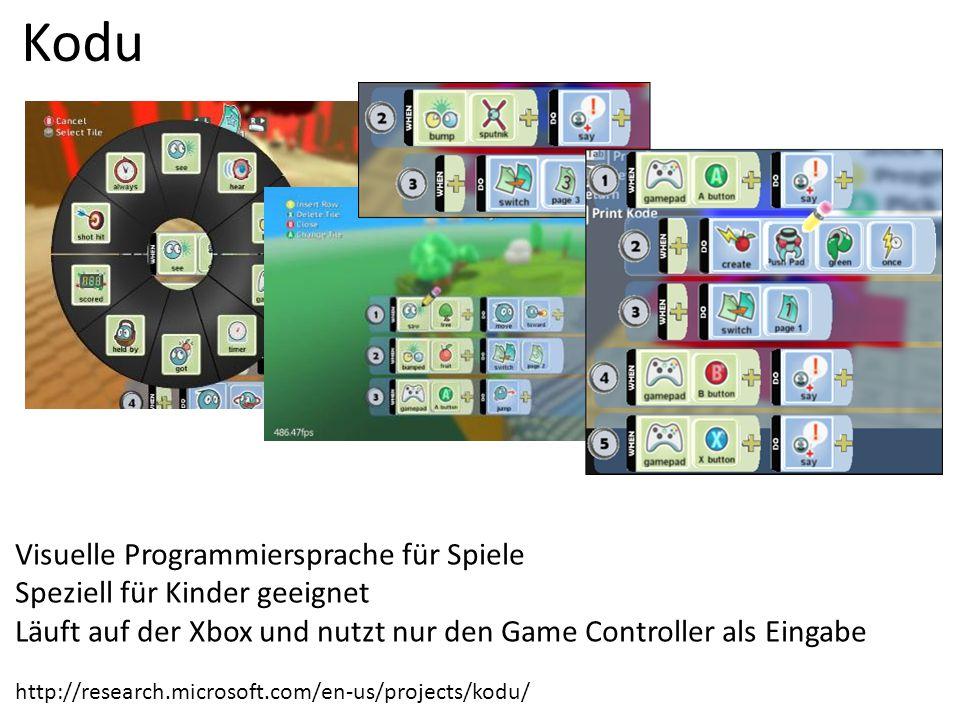 http://research.microsoft.com/en-us/projects/kodu/ Visuelle Programmiersprache für Spiele Speziell für Kinder geeignet Läuft auf der Xbox und nutzt nu