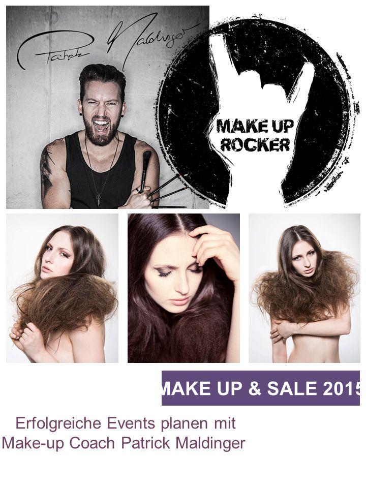Erfolgreiche Events planen mit Make-up Coach Patrick Maldinger MAKE UP & SALE 2015