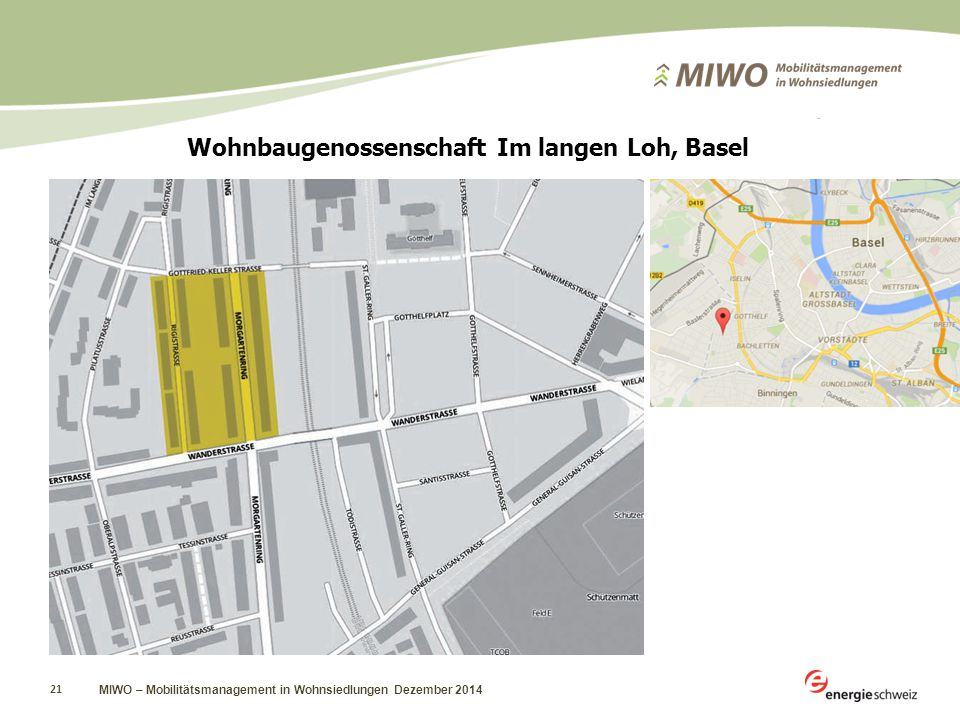 MIWO – Mobilitätsmanagement in Wohnsiedlungen Dezember 2014 21 Wohnbaugenossenschaft Im langen Loh, Basel