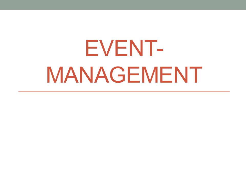 EVENT- MANAGEMENT