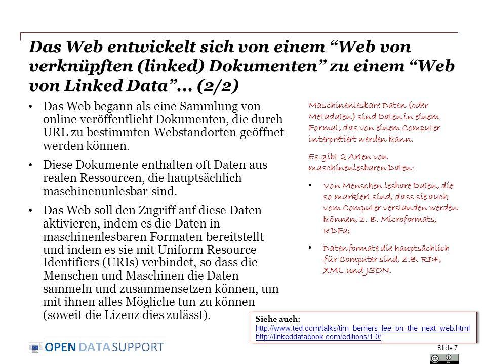 """Das Web entwickelt sich von einem """"Web von verknüpften (linked) Dokumenten"""" zu einem """"Web von Linked Data""""... (2/2) Das Web begann als eine Sammlung v"""