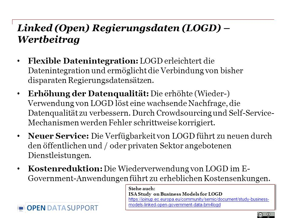 Linked (Open) Regierungsdaten (LOGD) – Wertbeitrag Flexible Datenintegration: LOGD erleichtert die Datenintegration und ermöglicht die Verbindung von bisher disparaten Regierungsdatensätzen.