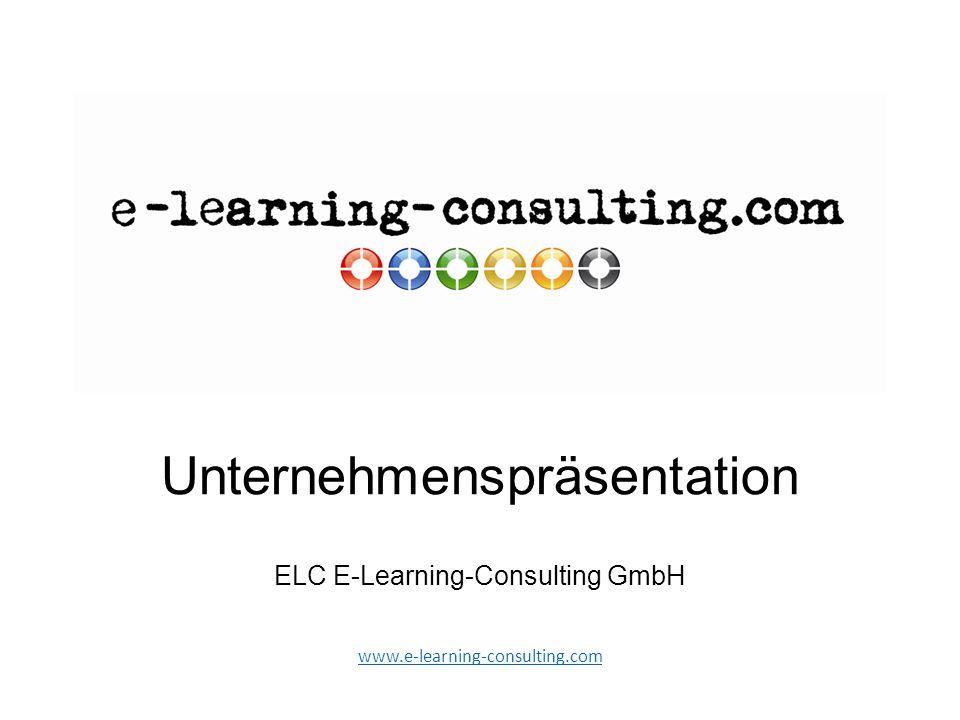 Unternehmenspräsentation ELC E-Learning-Consulting GmbH www.e-learning-consulting.com