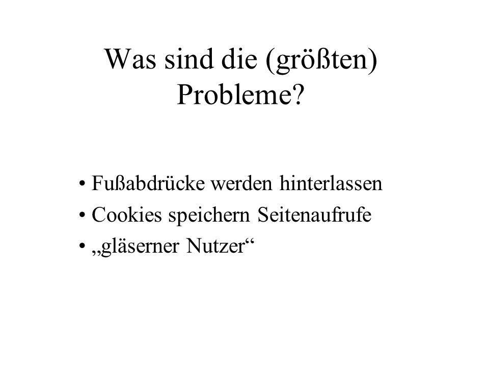 Was sind die (größten) Probleme.
