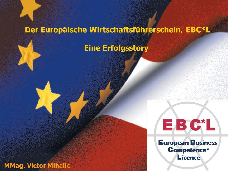 Kurzüberblick: Ziele, Aufbau und Organisation des Europäischen Wirtschaftsführerscheins (EBC*L) Der EBC*L etabliert sich in Europa als DER Standard betriebswirtschaftlicher Bildung Österreich ist Europazentrale und internationaler Vorreiter des EBC*L Der EBC*L etabliert sich weiter in den Unternehmen Der EBC*L bleibt ein Schwerpunktthema beim AMS Der EBC*L wird akademisch – EBC*L an Fachhochschulen Weitere Entwicklung (Stufe B) Themen