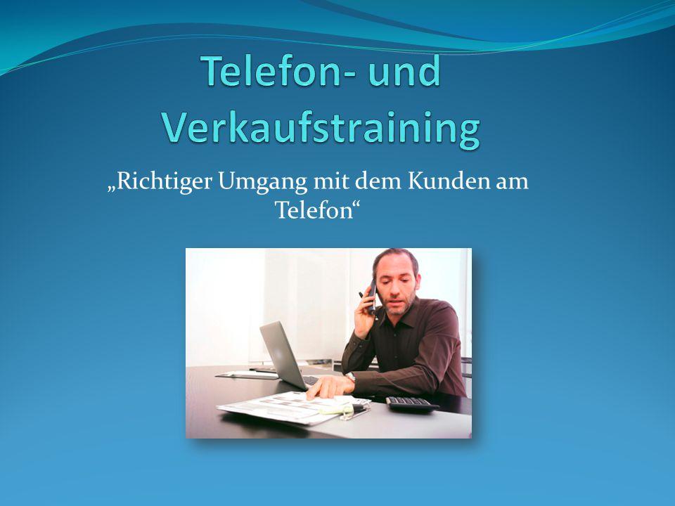 """""""Richtiger Umgang mit dem Kunden am Telefon"""""""