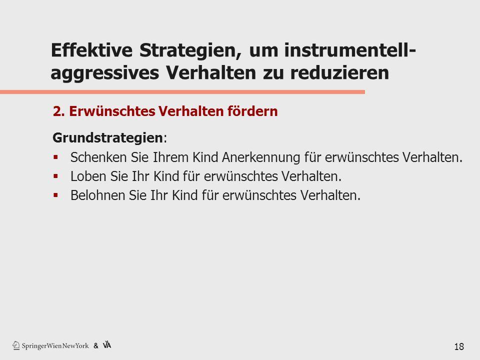 18 Effektive Strategien, um instrumentell- aggressives Verhalten zu reduzieren 2.