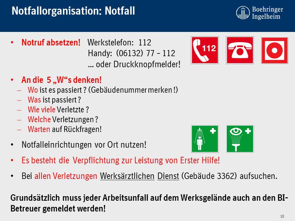 """Notfallorganisation: Notfall Notruf absetzen! Werkstelefon: 112 Handy: (06132) 77 – 112 … oder Druckknopfmelder! An die 5 """"W""""s denken!  Wo ist es pas"""