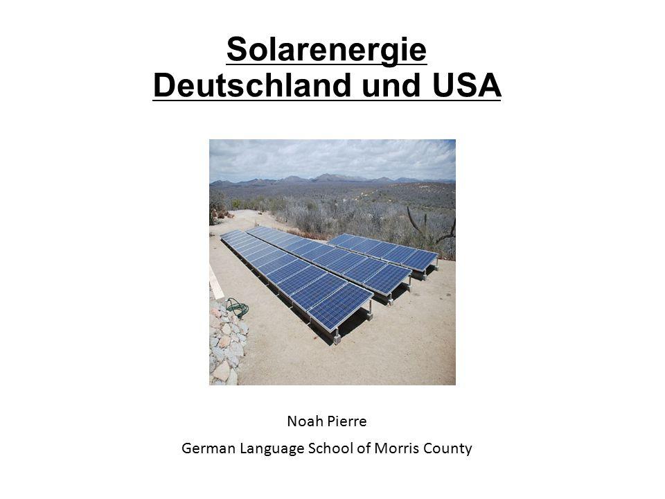 Solarenergie Deutschland und USA Noah Pierre German Language School of Morris County